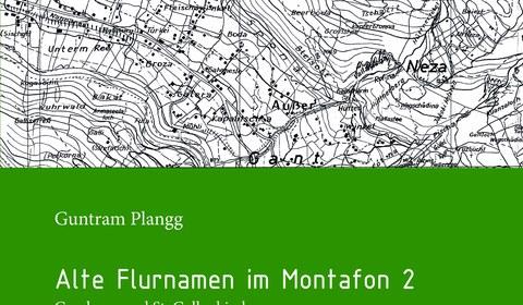 Alte Montafoner Flurnamen 2: Gaschurn und St. Gallenkirch